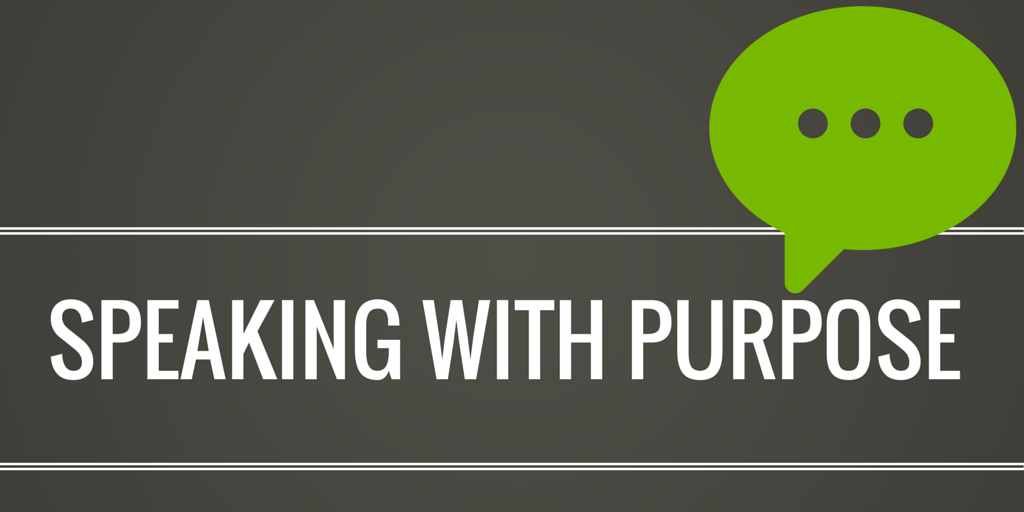 Speaking With Purpose