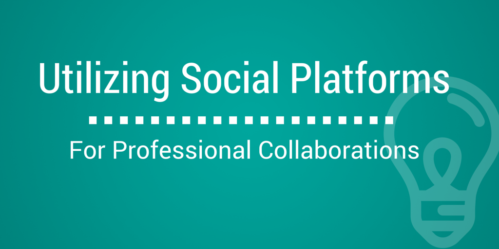 Utilizing Social Platforms for Professional Collaboration