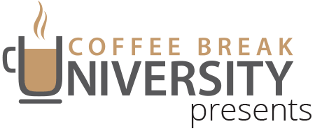 Coffee Break University Presents